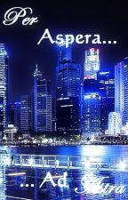 Per Aspera Ad Astra by lXenkal
