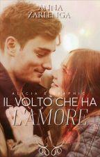 Il Volto Che Ha L'amore. by AnnaZarlenga