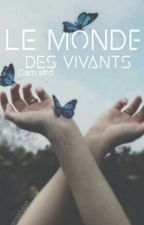 Le monde des vivants by Jackson_Luna
