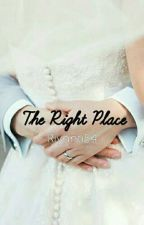 The Right Place by Riyanti54