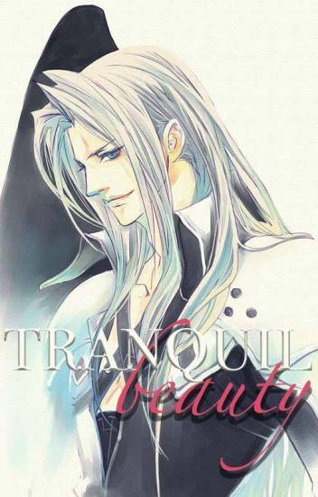 Tranquil Beauty Sephiroth X Reader Dindin Abella Wattpad