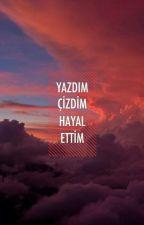 İÇİME SIĞDIRAMADIKLARIM by kaybolangercek123