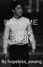 Save Me / Park Jimin (Texting) by dieforaecha
