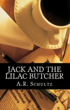 Jack and the Lilac Butcher by AnthonyRobertSchultz