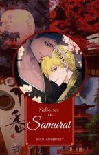 Solía ser un samurái by KatherineHoffman1