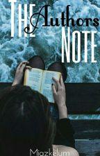 The Authors Note by BenteEva