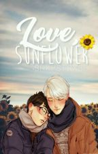 Love, Sunflower. [Viktuuri] by -shxpstrxsh