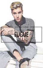FUGUE [En Pause] by BieberFever_64