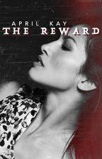 The Reward by commanderapril