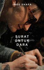 Surat Untuk Dara by coklatpth