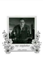 My Stepfather. [COMPLETED] by Sally_Vulcano
