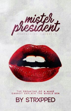 • Mr. President • [trailer inside] by Strxpped