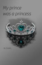 My prince was a princess [girlxgirl] by Casaki_