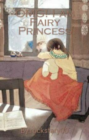 OMG! I am Fairy Princess by rockstary00