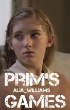 A Hunger Games Fanfiction: Prim's Games ||Book One|| by Alia_Williams