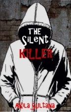 The Silent Killer by Akila_lala