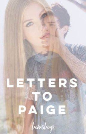 letters to paige (COMPLETED) by lanislays