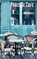 Paris De Cafe by mahreen97