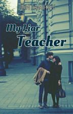 My Liar Teacher by minarin29