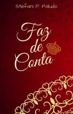 Faz de Conta by StefaniPPaludo