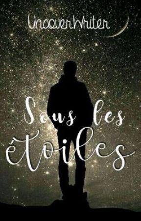 Sous les étoiles by UncoverWriter