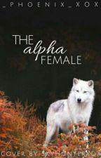 The Alpha Female by _Phoenix_XoX