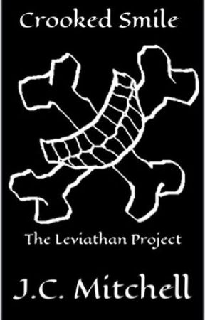 Crooked Smile: The Leviathan Project by JCM617