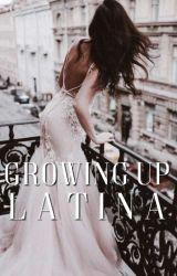 Growing Up Latina by exoticniaz