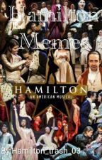 Hamilton Memes (COMPLETED) by autumn_brittt_03