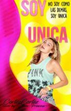 Soy Unica [SU#1] by Zarcastro12