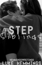Step Siblings // Luke Hemmings by hemmingswritings