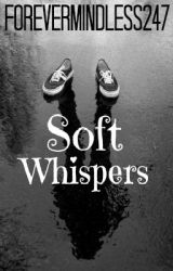 Soft Whispers (Princeton love story) by ForeverMindless247