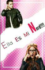 Ella Es MI Nerd! [PAUSADA] by Llamita_Cancerosa