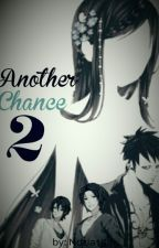 Another Chance 2 by Nozia15