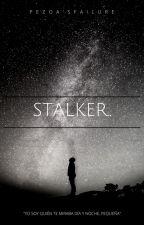 Stalker. by PezoasFailure
