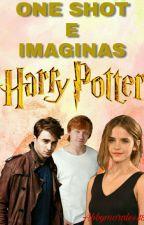 One Shot y Imaginas de Harry Potter (Premios Dinamo 2017) by AbbyMorales48
