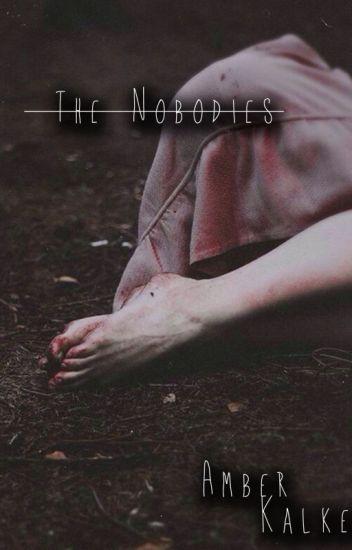 The Nobodies * Original Version*