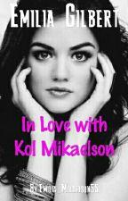 Kol Mikaelson Love Story? (Vampire Diaries FF) ABGESCHLOSSEN! by Emilia_Mikaelson55
