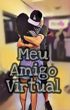 Meu Amigo Virtual by sabrina_valim
