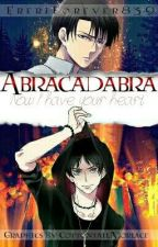 Abracadabra: 'Now I have your heart' (Levi x Eren) *Circus AU* by EreriForever839
