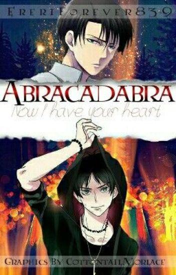 Abracadabra: 'Now I have your heart' (Levi x Eren) *Circus AU*