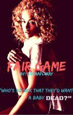 FAIR GAME {THE GLOBAL AWARDS} by SafiraFlurry
