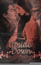 Upside Down by SrtRain