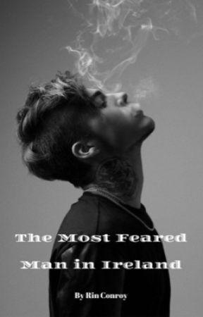 Most Feared Man in Ireland (Gangster Love Story) - 1 - Page 3 - Wattpad