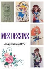 Mes dessins by Mayonnaise2017