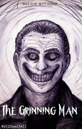 The Grinning Man by 12SamIAm12