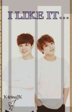 I Like It .... Jikook by K4rinaJk
