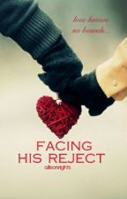 Facing His Reject by allisonrights