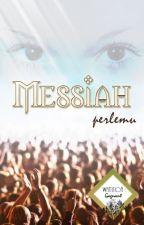 Messiah by Perlemu