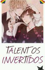 Talentos Invertidos by fugoshis_consentidas